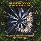 HERBIE HANCOCK Herbie Hancock & The HeadHunters : Paul's Mall Jazz Workshop Boston November 1973 album cover
