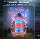 HERBIE HANCOCK In Concert Volume 2 (Stanley Turrentine, Freddie Hubbard, Jack DeJohnette, Ron Carter, Eric Gale) album cover