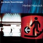 HERBIE HANCOCK Jazz Moods: 'Round Midnight album cover