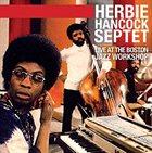 HERBIE HANCOCK Live at the Boston Jazz Workshop album cover