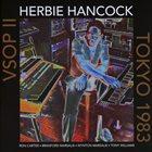 HERBIE HANCOCK VSOP II - Tokyo 1983 album cover