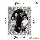HILTON FELTON Family And Friends album cover