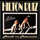 HILTON RUIZ Hands on Percussion album cover