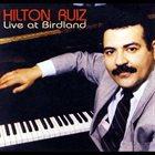 HILTON RUIZ Live At Birdland album cover