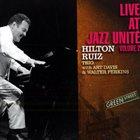 HILTON RUIZ Live At Jazz Unité Volume 2 album cover