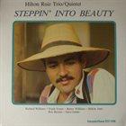 HILTON RUIZ Steppin' Into Beauty album cover