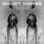 HOBBY HORSE Ghost Horse - Trojan album cover