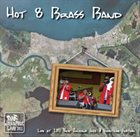 THE HOT 8 BRASS BAND Live at Jazz Fest 2011 album cover