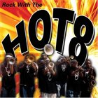 THE HOT 8 BRASS BAND Rock With The Hot 8 album cover