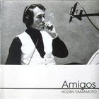 HOZAN YAMAMOTO Amigos album cover