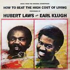 HUBERT LAWS How To Beat The High Cost Of Living album cover