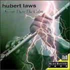 HUBERT LAWS Storm Then the Calm album cover