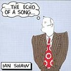 IAN SHAW Echo of a Song album cover
