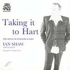 IAN SHAW Taking It To Hart – The Songs of Rodgers & Hart album cover
