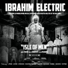 IBRAHIM ELECTRIC Isle of Men album cover