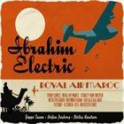 IBRAHIM ELECTRIC Royal Air Maroc album cover