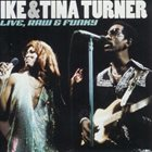 IKE AND TINA TURNER Live, Raw & Funky album cover