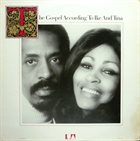 IKE AND TINA TURNER The Gospel According To Ike And Tina album cover
