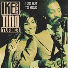 IKE AND TINA TURNER Too Hot To Hold album cover