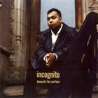 INCOGNITO Beneath the Surface album cover