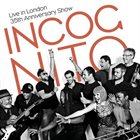 INCOGNITO Live In London: 35th Anniversary Show album cover