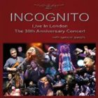INCOGNITO Live in London - The 30th Anniversary Concert album cover