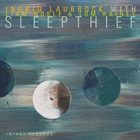 INGRID LAUBROCK Laubrock, Noble, Rainey : Sleepthief album cover