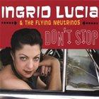INGRID LUCIA Don't Stop album cover