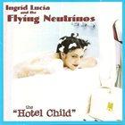 INGRID LUCIA Hotel Child album cover