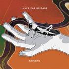 INNER EAR BRIGADE Rainbro album cover