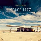 INWARDNESS Space Jazz album cover