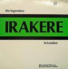 IRAKERE The Legendary Irakere In London album cover