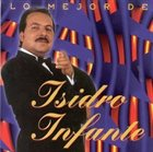 ISIDRO INFANTE Best of Isidro Infante album cover