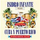 ISIDRO INFANTE Cuba y Puerto Rico un abrazo musical album cover