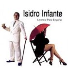 ISIDRO INFANTE Licencia Para Enganar album cover