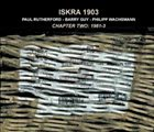 ISKRA 1903 Chapter Two 1981-3 album cover