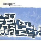 ISOTOPE 217 The Unstable Molecule album cover