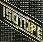 ISOTOPE Isotope album cover