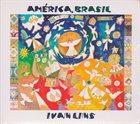 IVAN LINS América, Brasil album cover