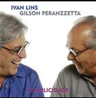 IVAN LINS Ivan Lins & Gilson Peranzzetta : Cumplicidade album cover