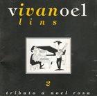 IVAN LINS Vivanoel - Tributo A Noel Rosa #2 album cover