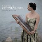 IZABELLA EFFENBERG Crystal silence - Music for Array Mbira album cover