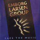 JØRGEN EMBORG Emborg / Larsen Group : Face The Music album cover