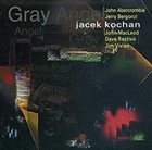 JACEK KOCHAN Gray Angel album cover