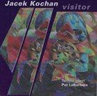 JACEK KOCHAN Visitor album cover