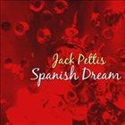 JACK PETTIS Spanish Dream album cover