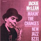 JACKIE MCLEAN Makin' the Changes album cover