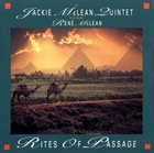JACKIE MCLEAN Rites Of Passage (Featuring René McLean) album cover