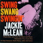 JACKIE MCLEAN Swing Swang Swingin' album cover