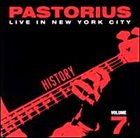 JACO PASTORIUS Live in New York City, Vol. 7: History album cover
